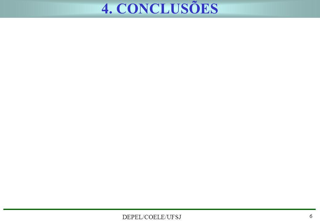 4. CONCLUSÕES DEPEL/COELE/UFSJ