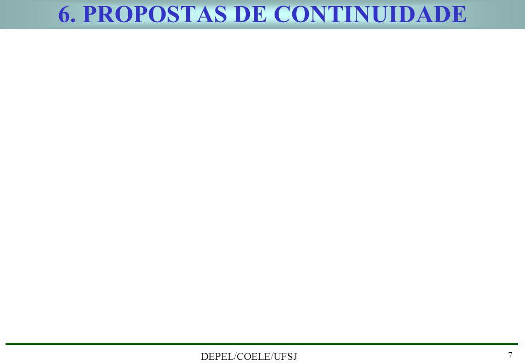 6. PROPOSTAS DE CONTINUIDADE