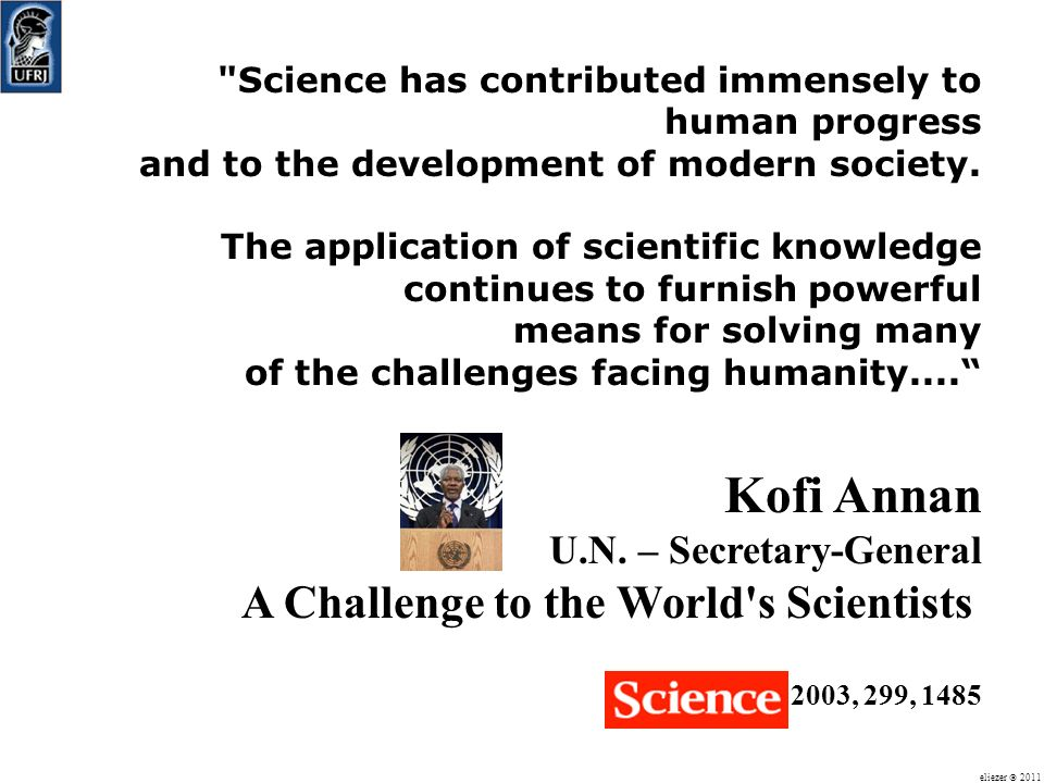 Kofi Annan A Challenge to the World s Scientists