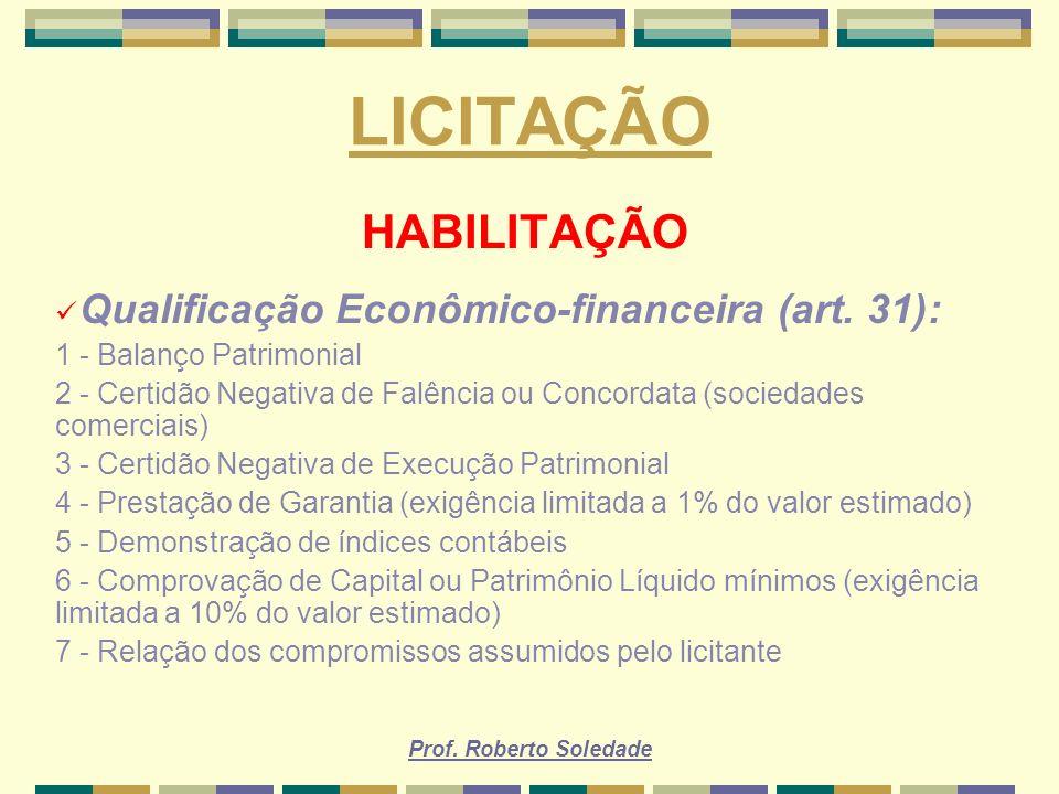 LICITAÇÃO HABILITAÇÃO Qualificação Econômico-financeira (art. 31):