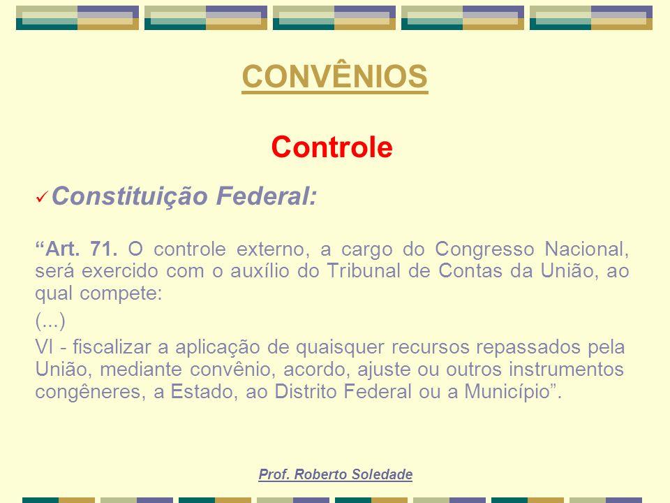 CONVÊNIOS Controle Constituição Federal: