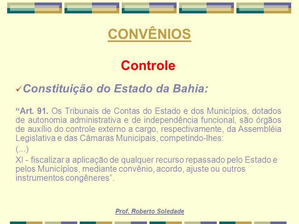 CONVÊNIOS Controle Constituição do Estado da Bahia: