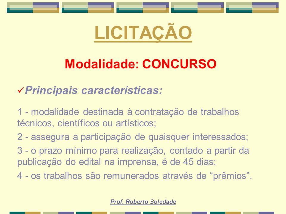 LICITAÇÃO Modalidade: CONCURSO Principais características: