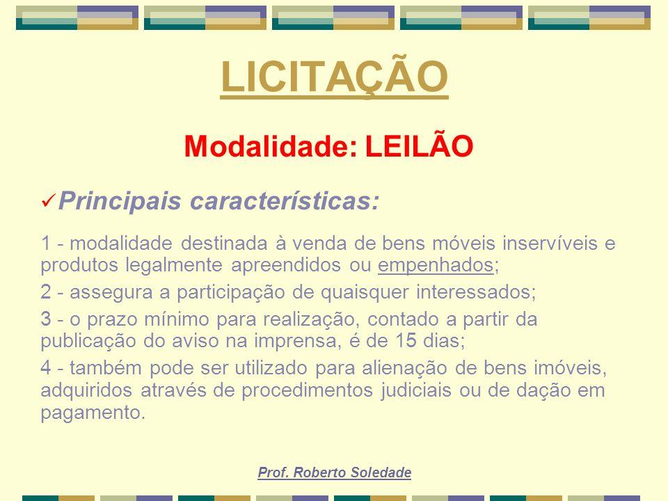 LICITAÇÃO Modalidade: LEILÃO Principais características:
