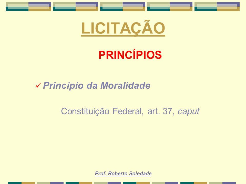 Constituição Federal, art. 37, caput