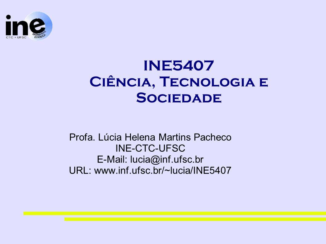 INE5407 Ciência, Tecnologia e Sociedade