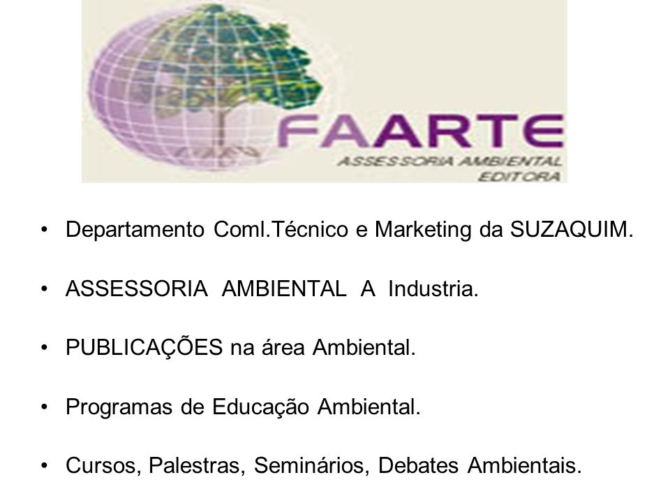 Departamento Coml.Técnico e Marketing da SUZAQUIM.