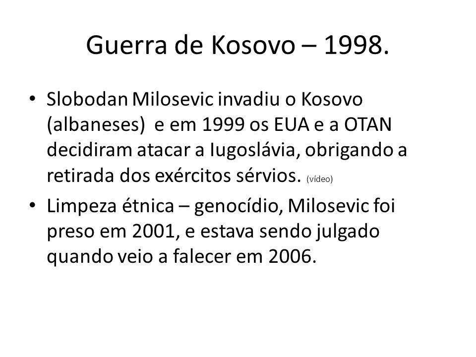 Guerra de Kosovo – 1998.