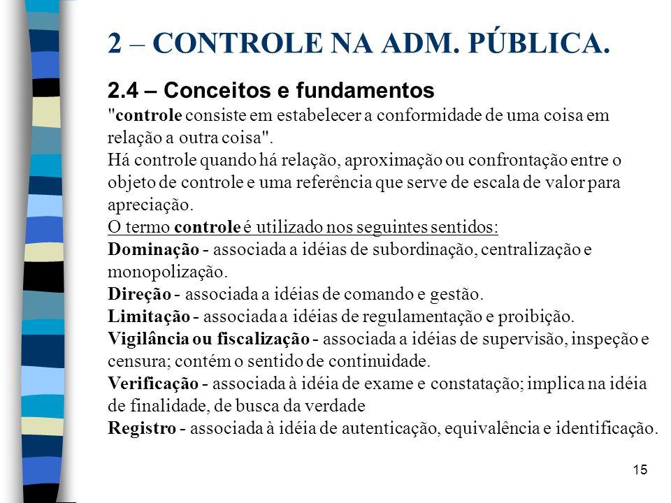 2 – CONTROLE NA ADM. PÚBLICA.