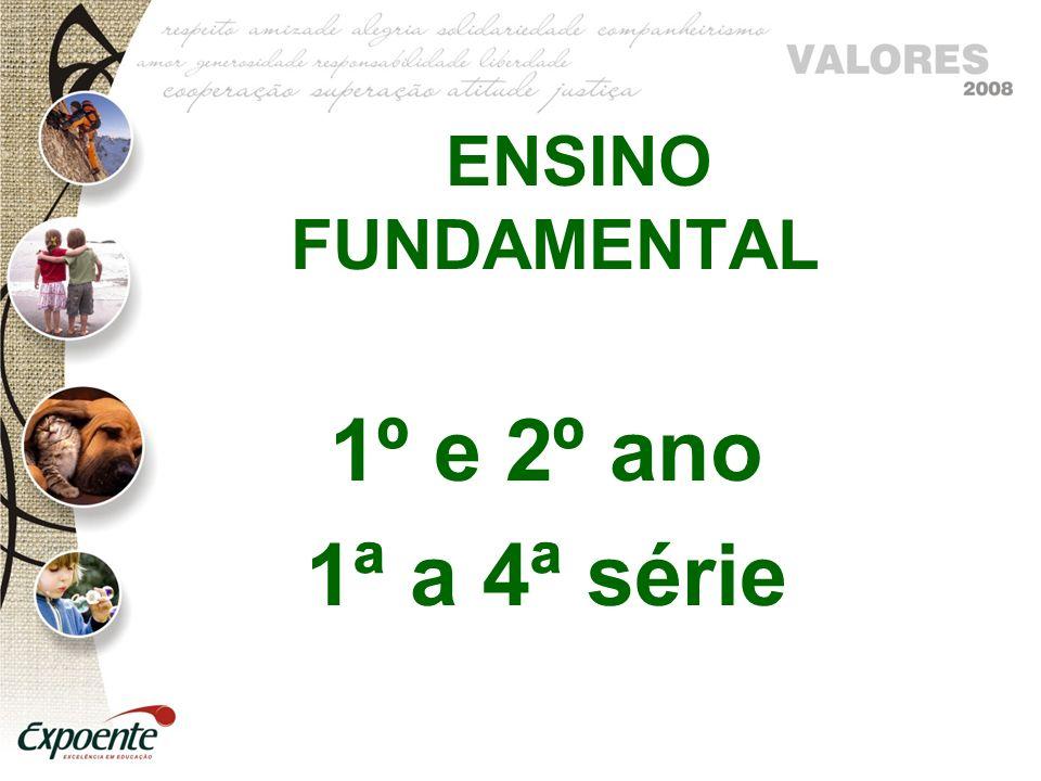 ENSINO FUNDAMENTAL 1º e 2º ano 1ª a 4ª série