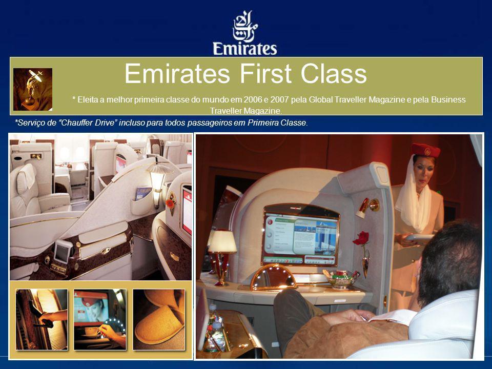 Emirates First Class * Eleita a melhor primeira classe do mundo em 2006 e 2007 pela Global Traveller Magazine e pela Business Traveller Magazine.