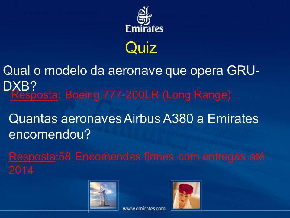 Quiz Qual o modelo da aeronave que opera GRU-DXB