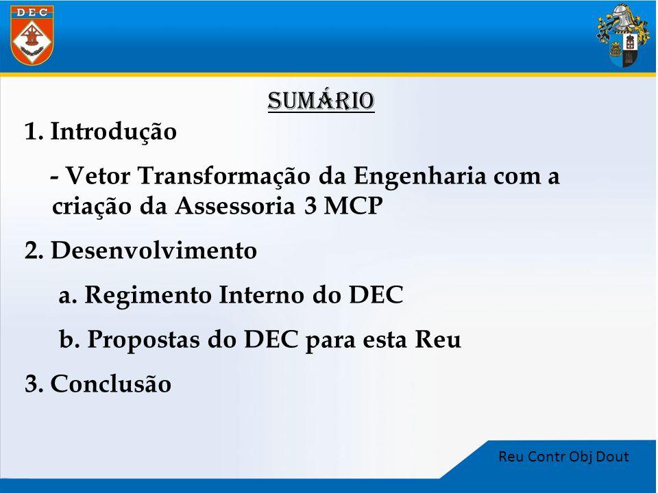 - Vetor Transformação da Engenharia com a criação da Assessoria 3 MCP