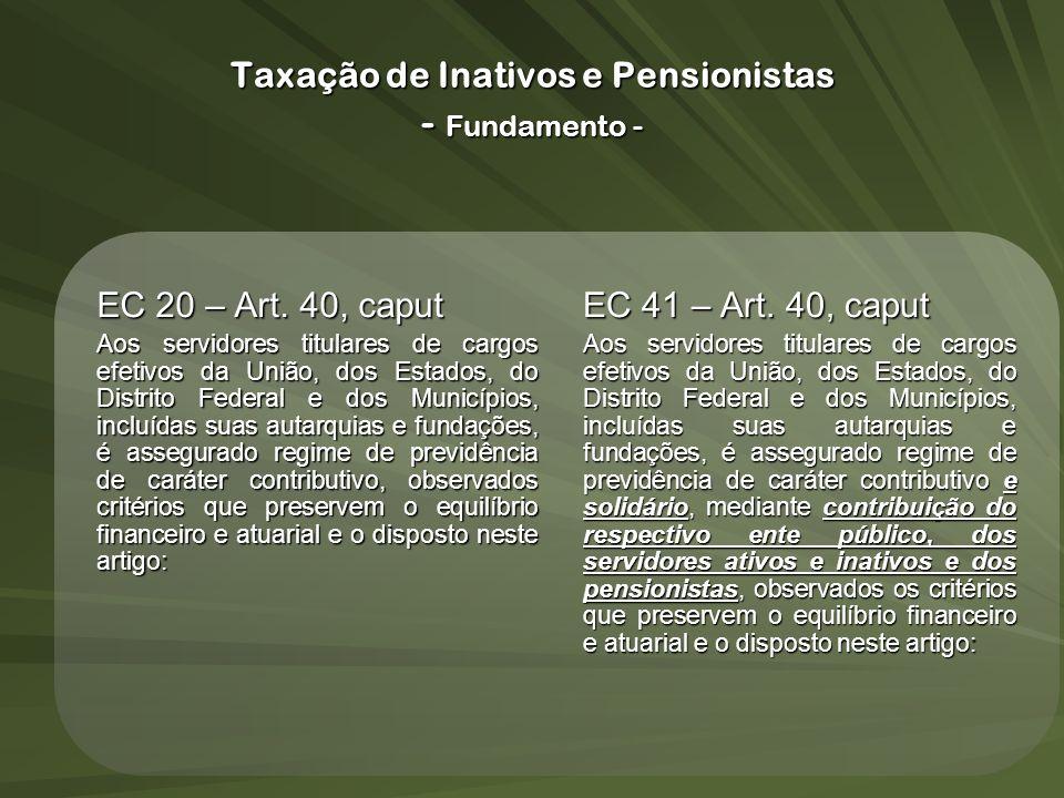 Taxação de Inativos e Pensionistas - Fundamento -