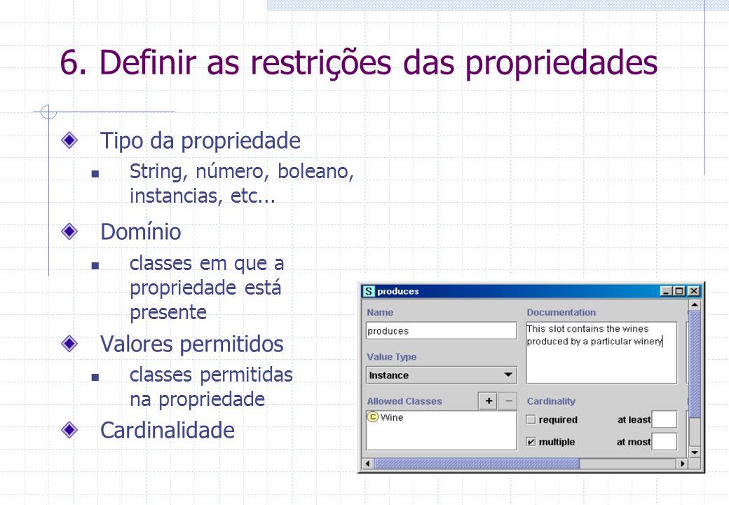 6. Definir as restrições das propriedades