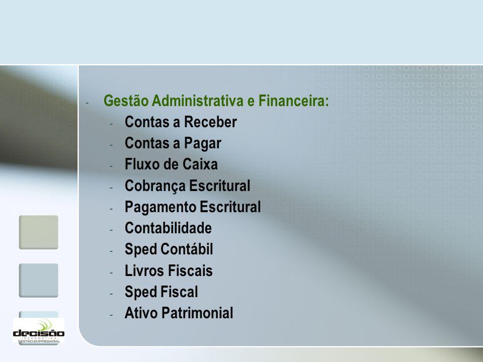 Gestão Administrativa e Financeira: