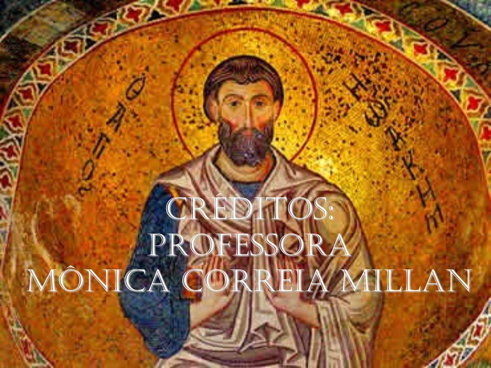 CRÉDITOS: PROFESSORA MÔNICA CORREIA MILLAN