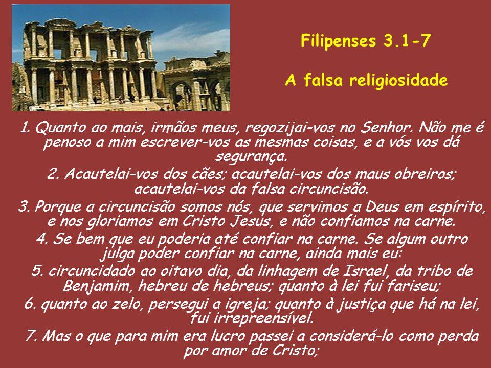Filipenses 3.1-7 A falsa religiosidade
