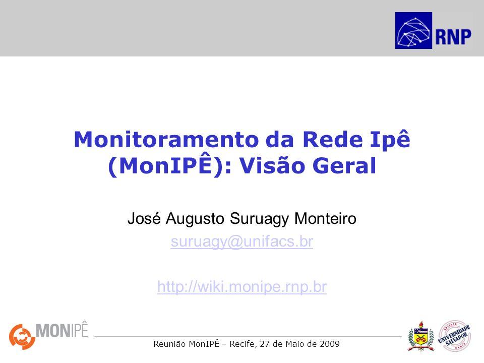 Monitoramento da Rede Ipê (MonIPÊ): Visão Geral