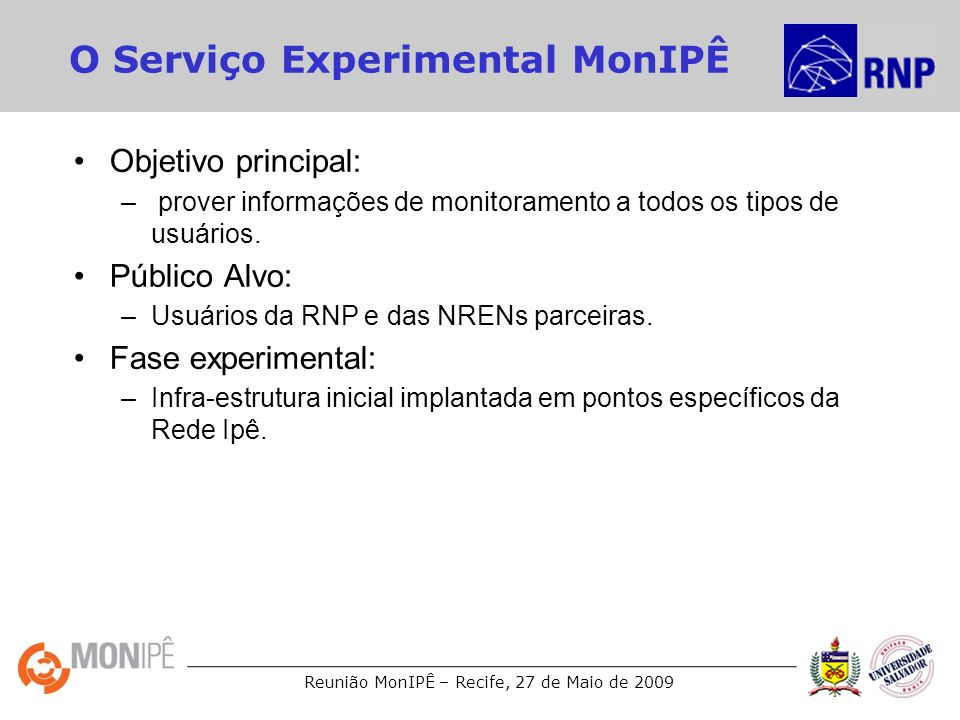 O Serviço Experimental MonIPÊ