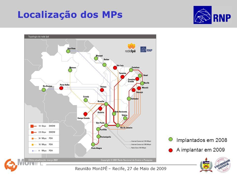 Localização dos MPs Implantados em 2008 A implantar em 2009