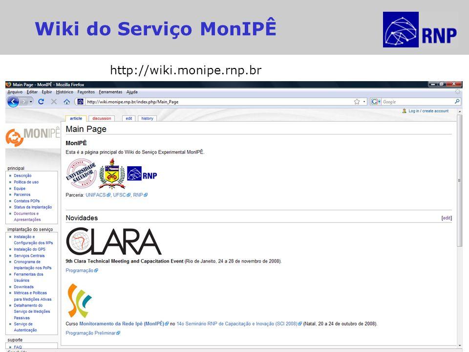 Wiki do Serviço MonIPÊ http://wiki.monipe.rnp.br