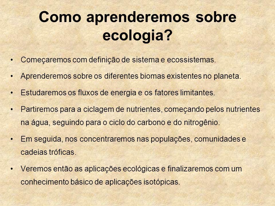 Como aprenderemos sobre ecologia