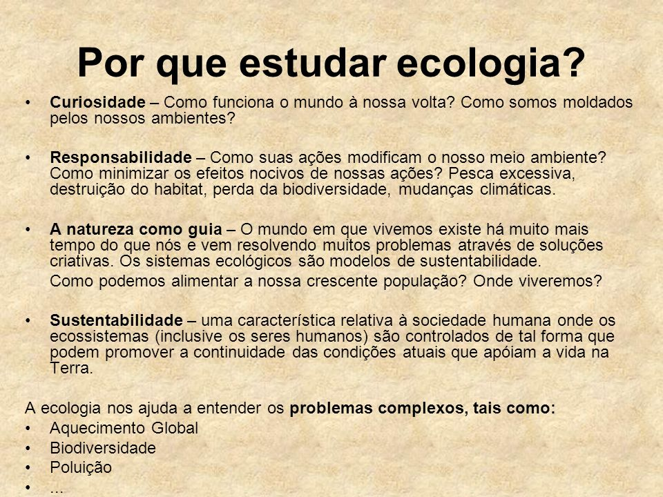 Por que estudar ecologia