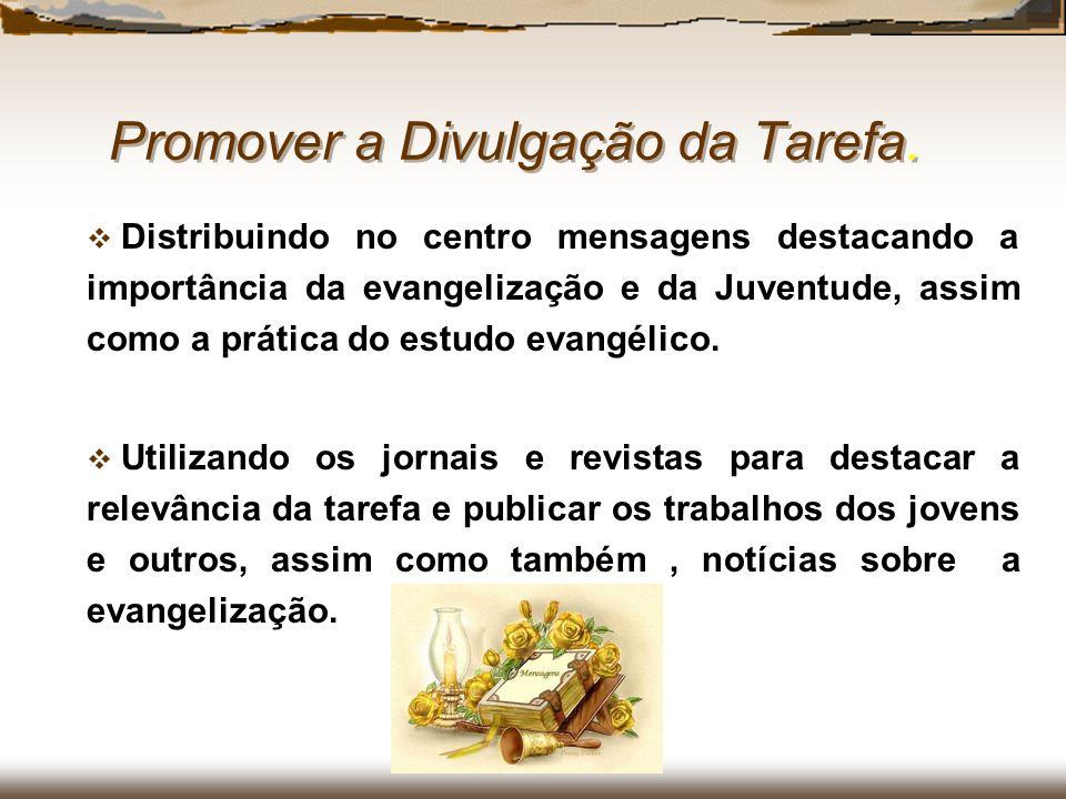 Promover a Divulgação da Tarefa.
