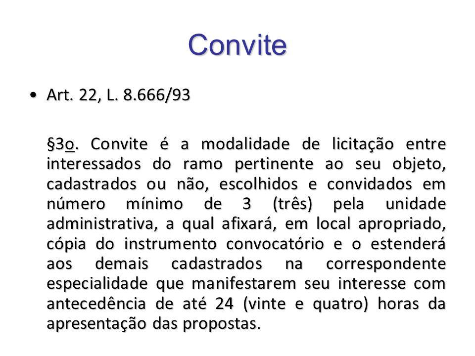 ConviteArt. 22, L. 8.666/93.