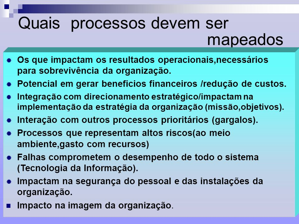 Quais processos devem ser mapeados