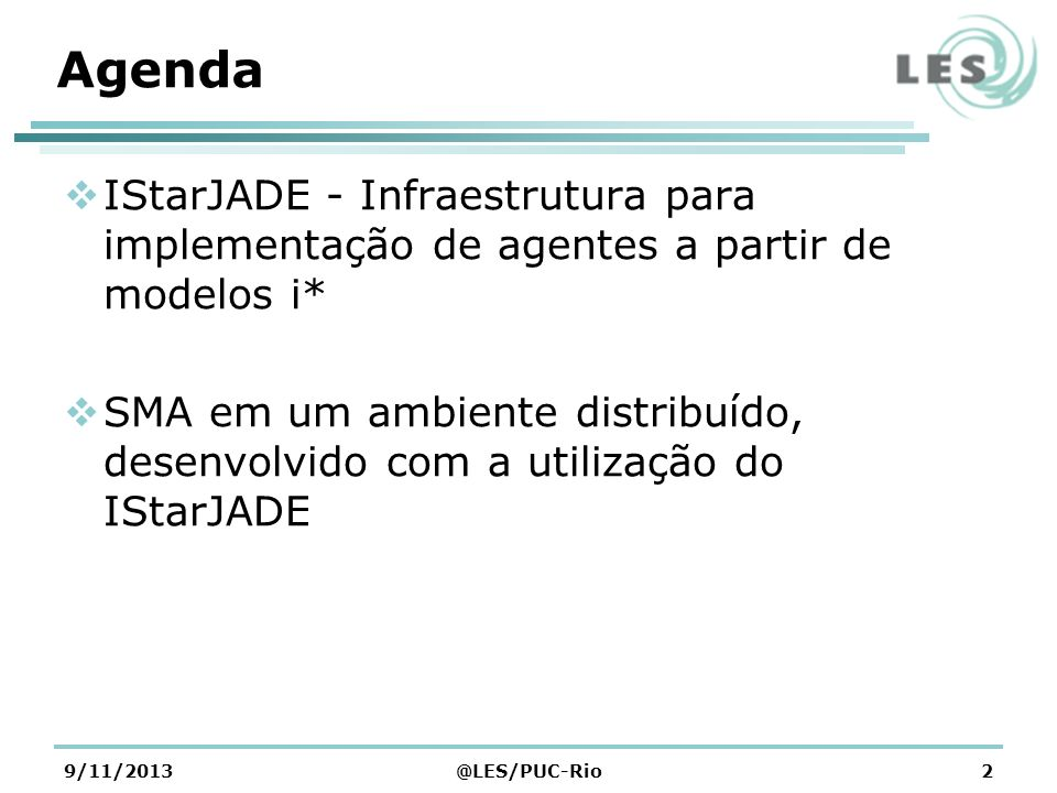 AgendaIStarJADE - Infraestrutura para implementação de agentes a partir de modelos i*