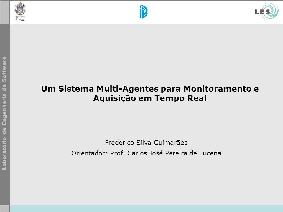 Um Sistema Multi-Agentes para Monitoramento e Aquisição em Tempo Real