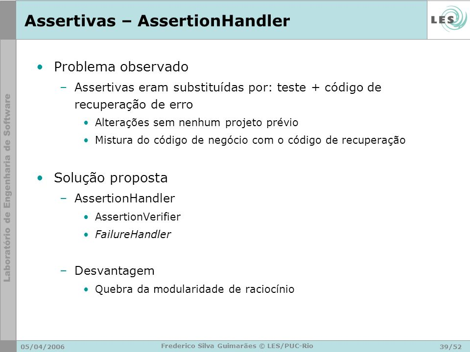 Assertivas – AssertionHandler