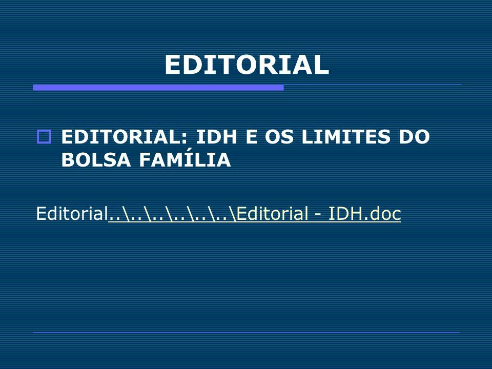 EDITORIAL EDITORIAL: IDH E OS LIMITES DO BOLSA FAMÍLIA