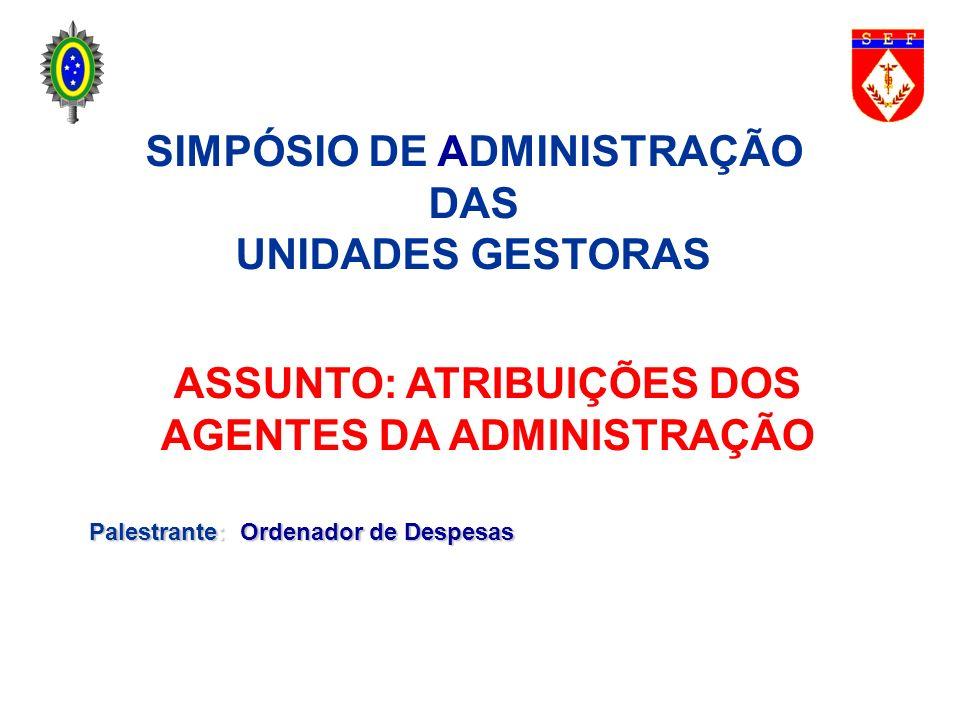SIMPÓSIO DE ADMINISTRAÇÃO DAS UNIDADES GESTORAS