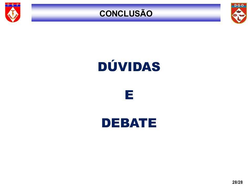 2828 CONCLUSÃO DÚVIDAS E DEBATE 28