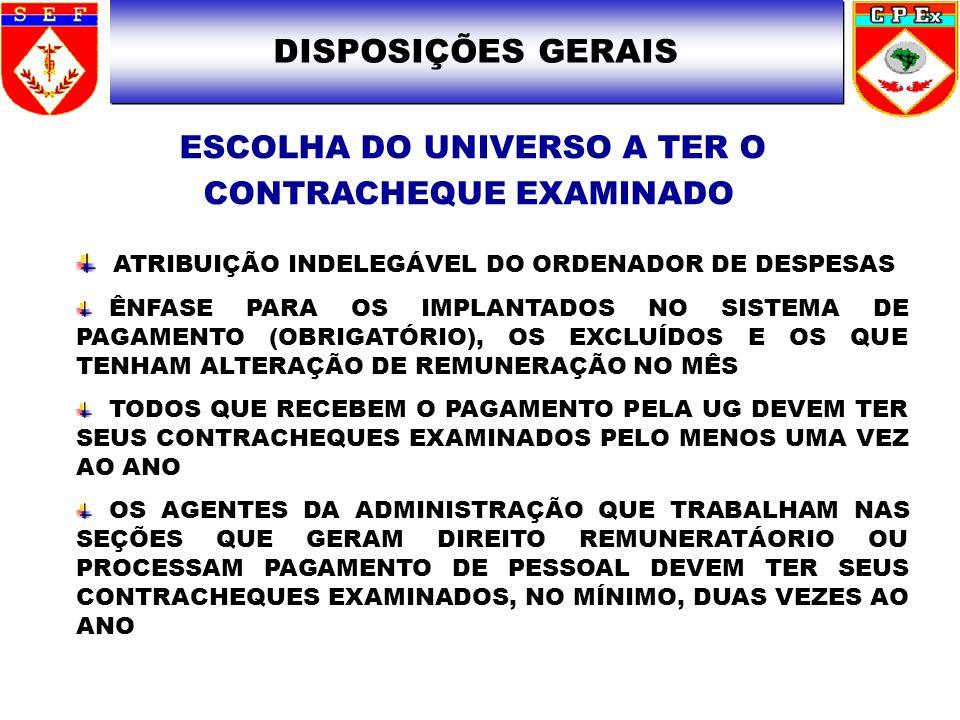 ESCOLHA DO UNIVERSO A TER O CONTRACHEQUE EXAMINADO