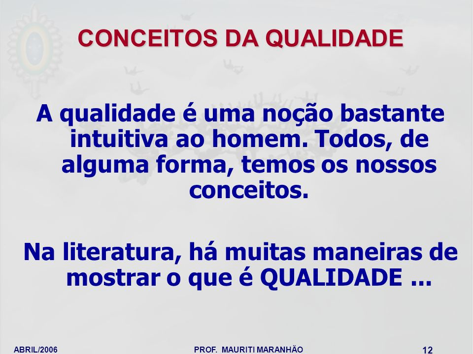 CONCEITOS DA QUALIDADE