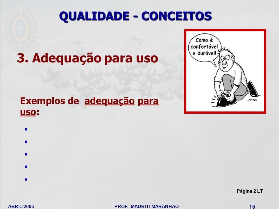 3. Adequação para uso QUALIDADE - CONCEITOS