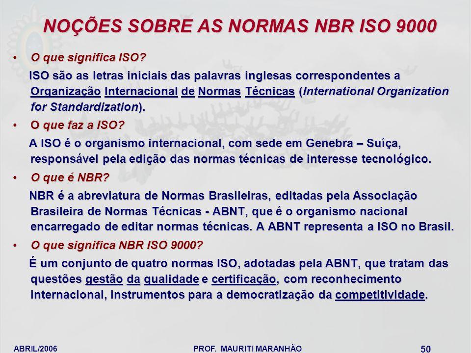 NOÇÕES SOBRE AS NORMAS NBR ISO 9000