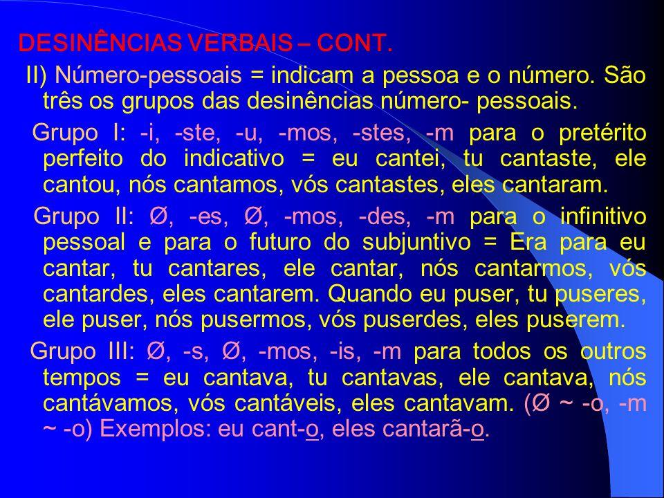 DESINÊNCIAS VERBAIS – CONT.