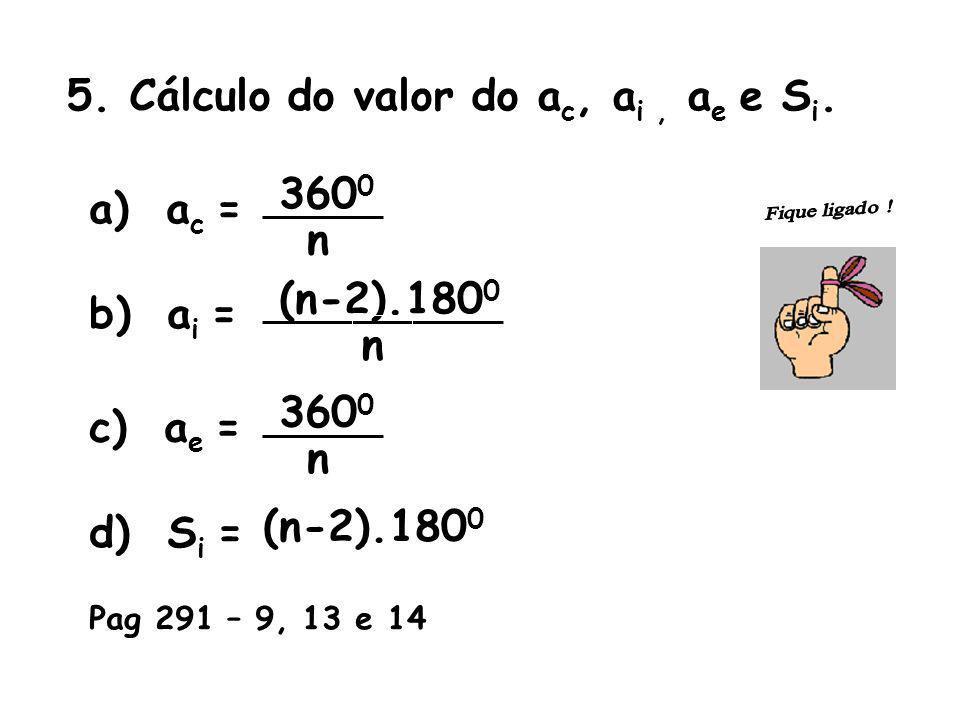 5. Cálculo do valor do ac, ai , ae e Si.