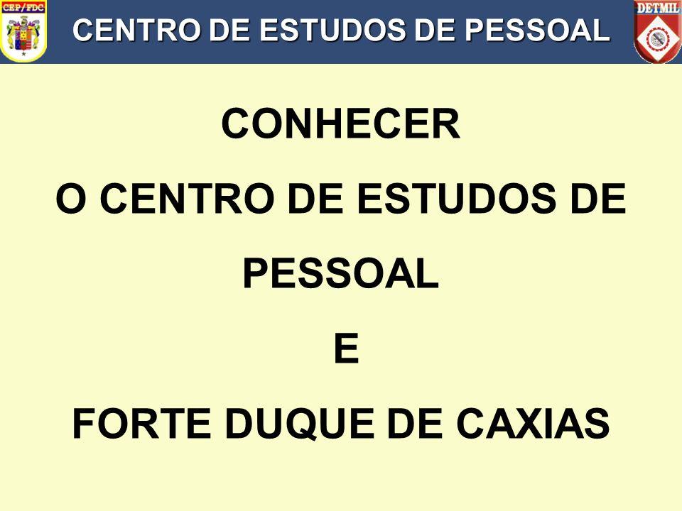 CENTRO DE ESTUDOS DE PESSOAL O CENTRO DE ESTUDOS DE PESSOAL