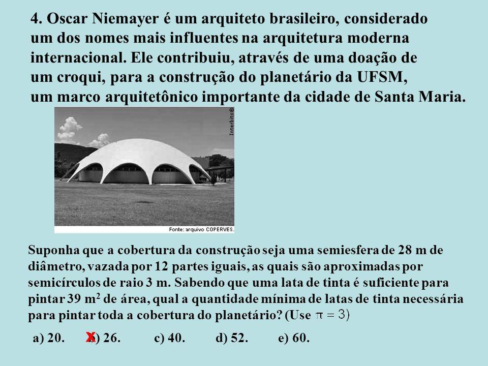 x 4. Oscar Niemayer é um arquiteto brasileiro, considerado
