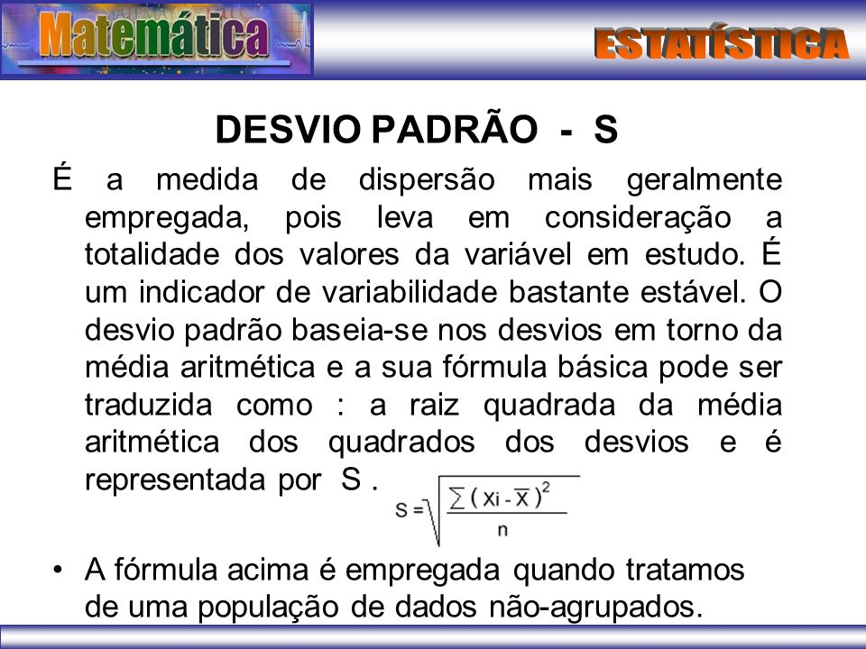 DESVIO PADRÃO - S