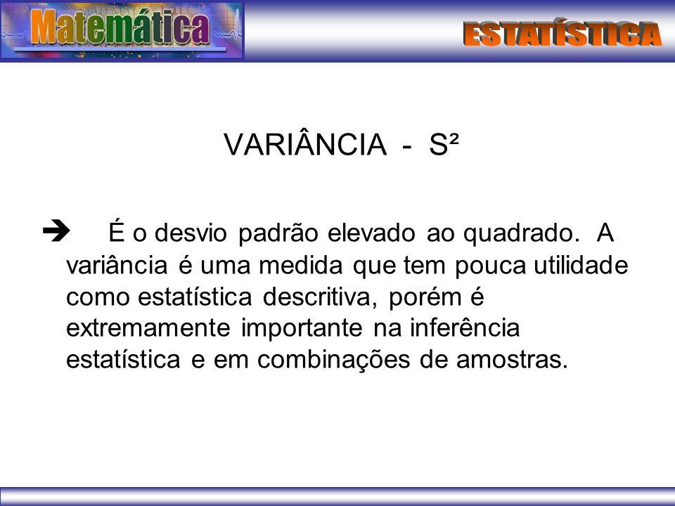 VARIÂNCIA - S²