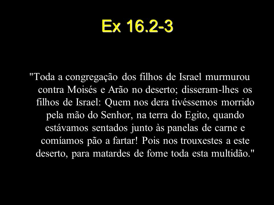 Ex 16.2-3