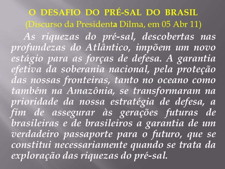 O DESAFIO DO PRÉ-SAL DO BRASIL