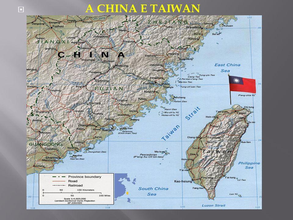 A CHINA E TAIWAN